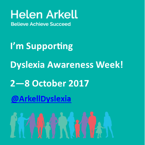 I'm supporting Dyslexia Awareness Week 2017 with Helen Arkell