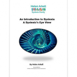An Introduction to Dyslexia - A Dyslexic's Eye View