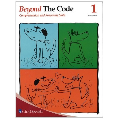Beyond The Code 1 - Comprehension and Reasoning Skills
