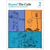 Beyond the Code 2 - Comprehension and Reasoning Skills