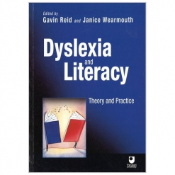 Dyslexia and Literacy, Theory & Practice