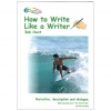 How to Write Like a Writer