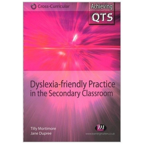 Dyslexia - Friendly Practice in the Secondary School