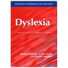Dyslexia - A Practical Guide for Teachers and Parents