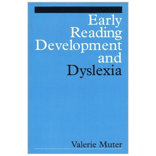 Early Reading Development and Dyslexia
