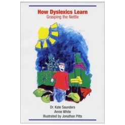 How Dyslexics Learn - Grasping the Nettle