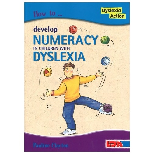 How to Develop Numeracy in Children with Dyslexia