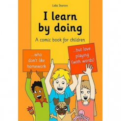 I Learn by doing