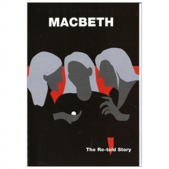Retold Text Series - Macbeth - Story