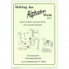Making the Alphabet Work - Book 3 Age Range 6-9 Years