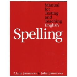 Manual for testing & teaching English spelling