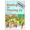 More Reading for Meaning 2a