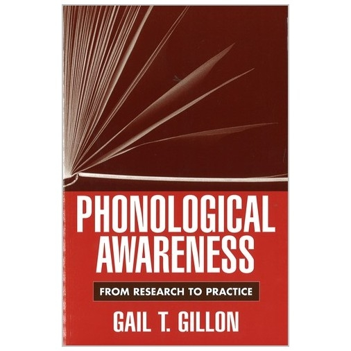 Phonological Awareness - From Research to Practice