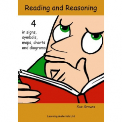 Reading and Reasoning Book 4 in signs, symbols, maps, charts & Diagrams