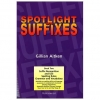 Spotlight on Suffixes - Book 2 - Suffix Recognition & Use