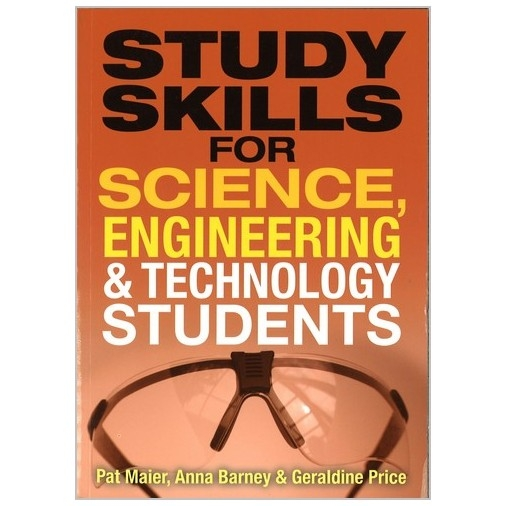 Study Skills for Science, Engineering & Technology Students