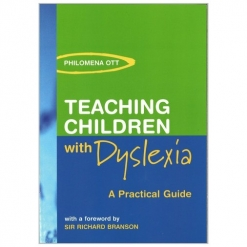 Teaching Children With Dyslexia - A Practical Guide